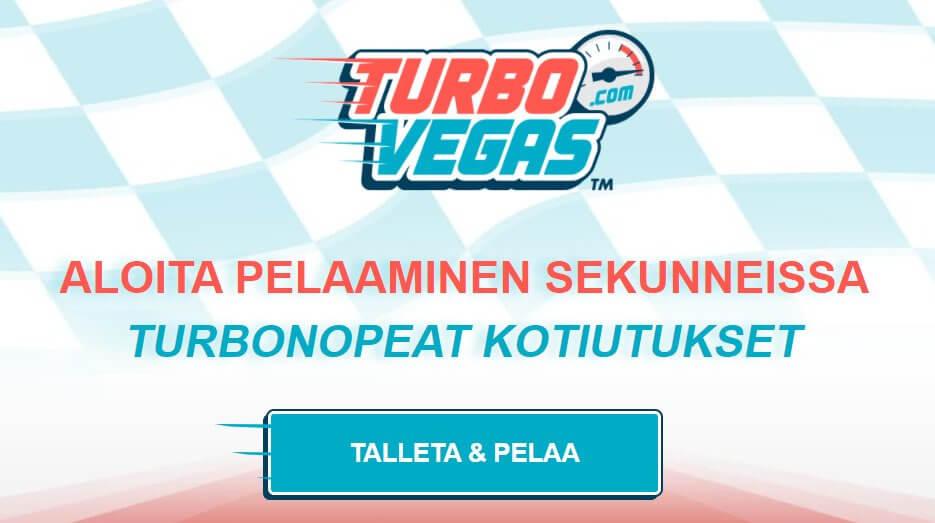 TurboVegas tarjoaa pikapelit
